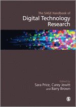 The SAGE Handbook of Digital Technology Research (inbunden)
