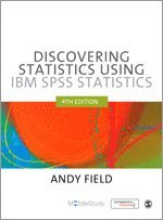 Discovering Statistics using IBM SPSS Statistics (h�ftad)