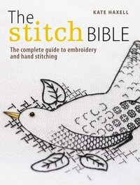 The Stitch Bible (inbunden)