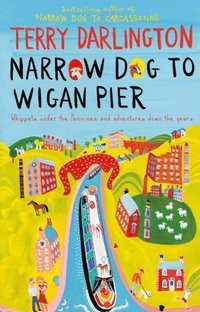 Narrow Dog to Wigan Pier (e-bok)