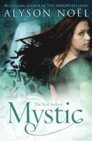 The Soul Seekers: Mystic (h�ftad)
