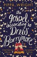 The Gospel According to Drew Barrymore
