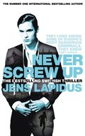 Never Screw Up