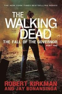 Walking Dead: The Fall of the Governor Part Two: Part two (h�ftad)