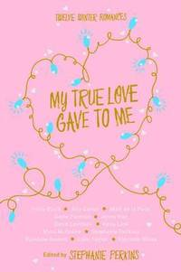 My True Love Gave to Me (inbunden)