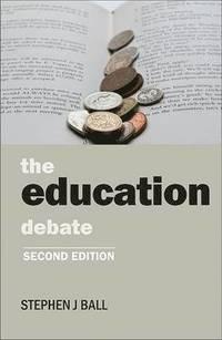 The Education Debate (h�ftad)