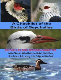 Checklist of the Birds of Seychelles: Seychelles Bird Record Committee (e-bok)