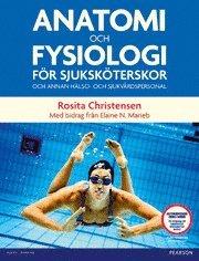 Anatomi och fysiologi för sjuksköterskor