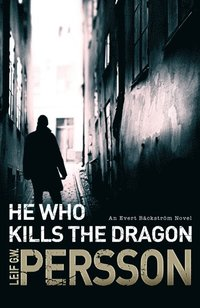 He Who Kills the Dragon (e-bok)