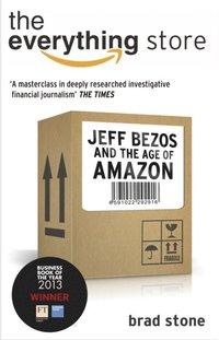 Everything Store: Jeff Bezos and the Age of Amazon (e-bok)