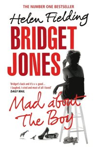Bridget Jones: Mad About the Boy (e-bok)