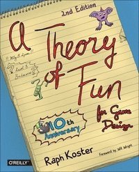 Theory of Fun for Game Design 2nd Edition (h�ftad)