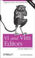 vi and Vim Editors Pocket Reference 2nd Revised Edition (h�ftad)