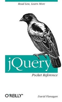jQuery Pocket Reference (h�ftad)