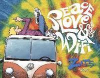 Peace, Love & Wi-Fi (inbunden)