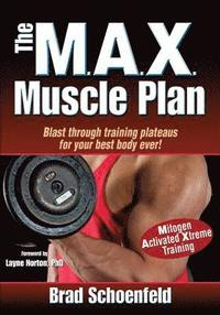 The Max Muscle Plan (h�ftad)