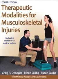 Therapeutic Modalities for Musculoskeletal Injuries ()