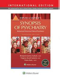 Kaplan and Sadock's Synopsis of Psychiatry: Behavioral Science/Clinical Psychiatry (h�ftad)