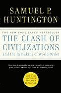 The Clash of Civilizations and the Remaking of World Order (h�ftad)