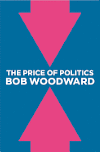 The Price of Politics (inbunden)