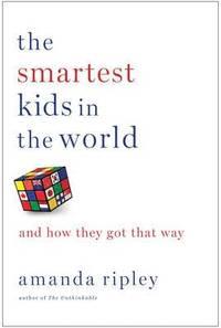 The Smartest Kids in the World (inbunden)