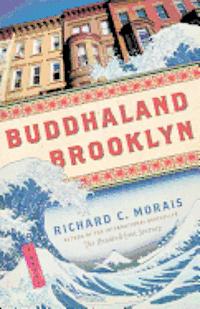 Buddhaland Brooklyn (inbunden)