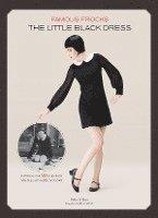 Famous Frocks: The Little Black Dress (inbunden)