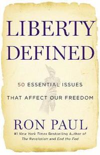 Liberty Defined (h�ftad)