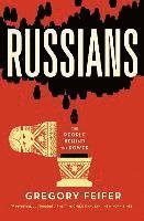 Russians: The People Behind the Power (h�ftad)