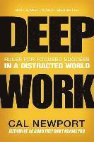 Deep Work: Rules for Focused Success in a Distracted World (inbunden)