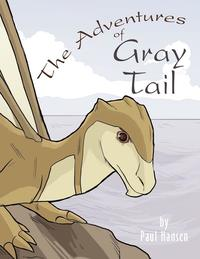 The Adventures of Gray Tail (inbunden)