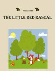 The Little Red Rascal (inbunden)