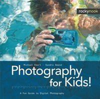 Photography for Kids! (h�ftad)