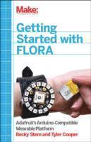 Make - Getting Started with Adafruit FLORA (h�ftad)