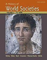 A History of World Societies: v. 1 To 1600