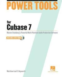Power Tools for Cubase 7 (h�ftad)