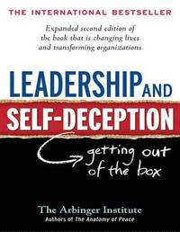 Leadership and Self-Deception (1 Volume Set) (h�ftad)