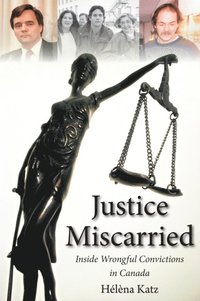 Justice Miscarried (inbunden)