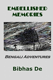 Embellished Memories: Bengali Adventures