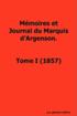 Memoires Et Journal Du Marquis D'Argenson,: Tome I, 1857.