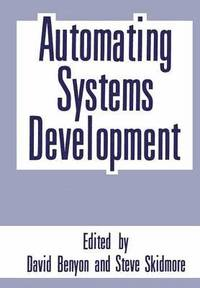 Automating Systems Development (inbunden)