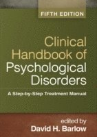 Clinical Handbook of Psychological Disorders (inbunden)