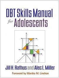 DBT Skills Manual for Adolescents (inbunden)