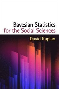 Bayesian Statistics for the Social Sciences (inbunden)