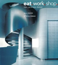 Eat. Work. Shop (inbunden)
