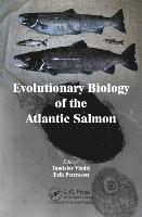 Evolutionary Biology of the Atlantic Salmon (inbunden)