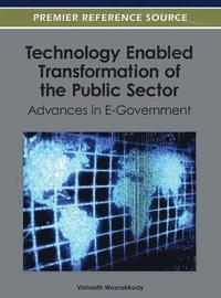Technology Enabled Transformation of the Public Sector (inbunden)