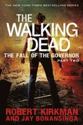 Walking Dead: The Fall of the Governor: Part Two