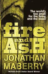 Fire &; Ash (h�ftad)