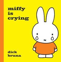 Miffy is Crying (inbunden)